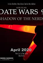 Date Wars: Shadow of the Nerds