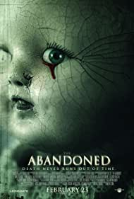 The Abandoned (2007) Poster - Movie Forum, Cast, Reviews