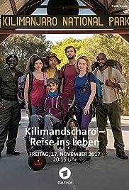 Kilimandscharo: Reise ins Leben Poster