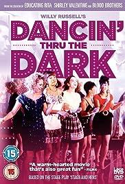 Dancin' Thru the Dark(1990) Poster - Movie Forum, Cast, Reviews