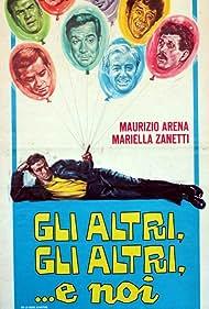 Gli altri, gli altri... e noi (1967)