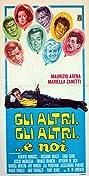 Gli altri, gli altri... e noi (1967) Poster
