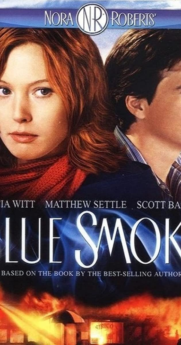 Blue Smoke (TV Movie 2007) - IMDb