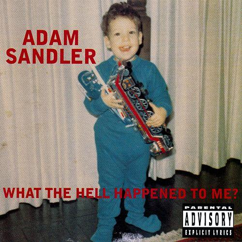 Adam Sandler: What the Hell Happened to Me? (1996) - IMDb