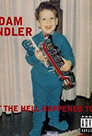 Adam Sandler: What the Hell Happened to Me?(1996) Poster - Movie Forum, Cast, Reviews