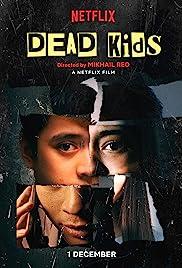 Dead Kids (2019) 720p