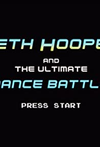 Primary photo for Beth Hooper and the Ultimate Dance Battle