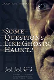 Some Questions, Like Ghosts, Haunt Poster