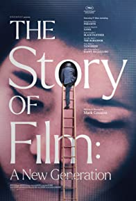 Primary photo for The Story of Film: A New Generation