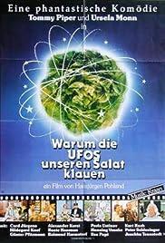 Warum die UFOs unseren Salat klauen Poster