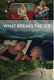 What Breaks the Ice (2020) film en francais gratuit