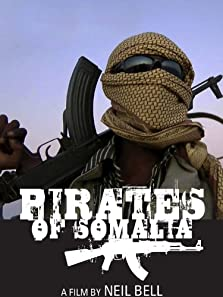 The Pirates of Somalia: The Untold Story (2011)