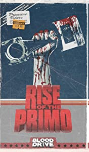 Rise of the Primo movie free download hd