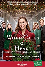 When Calls The Heart Christmas.When Calls The Heart The Greatest Christmas Blessing Tv