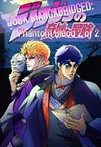 JJBA Mangabridged: Phantom Blood 1 of 2