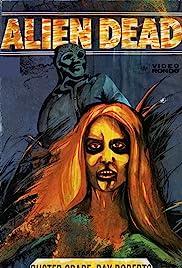 The Alien Dead Poster