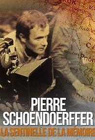 Primary photo for Pierre Schoendoerffer, la sentinelle de la mémoire