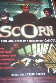 Scorn(2000) Poster - Movie Forum, Cast, Reviews