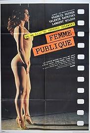 La femme publique Poster