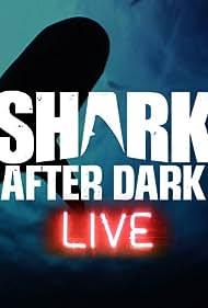 Shark After Dark (2013)