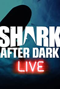 Primary photo for Shark After Dark
