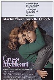 Cross My Heart(1987) Poster - Movie Forum, Cast, Reviews