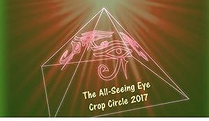 The All-Seeing Eye: Crop Circle 2017
