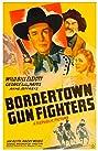 Bordertown Gun Fighters (1943) Poster