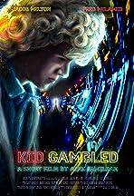 Kid Gambled