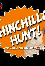 Choose Your Homage: Chinchilla Hunt