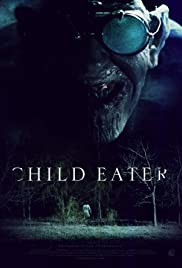 Watch Movie Child Eater (2016)