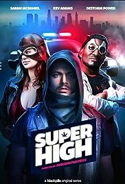 SuperHigh Poster