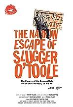 The Narrow Escape of Slugger O'Toole