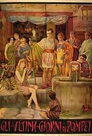 Gli ultimi giorni di Pompei (1913) Poster - Movie Forum, Cast, Reviews