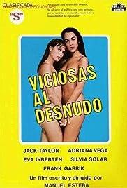 Viciosas Al Desnudo 1980 Imdb