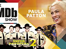 Ep. 123 Paula Patton, 'Super Troopers 2,' and