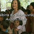 Albina du Boisrouvray in Empreintes (2007)