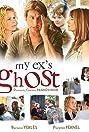 Le fantôme de mon ex (2007) Poster