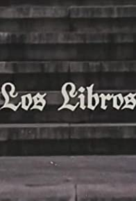 Primary photo for Los libros