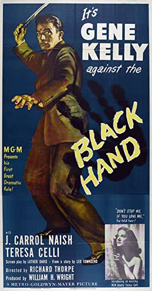Richard Thorpe Black Hand Movie