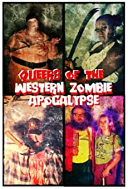 Queers of the Western Zombie Apocalypse Poster