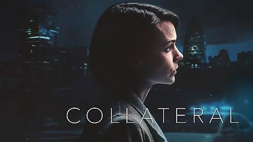 Collateral: Season 1