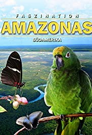 Fascination Amazon 3D (2012) Faszination Amazonas 3D 720p