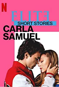 Ester Expósito and Itzan Escamilla in Elite Short Stories: Carla Samuel (2021)