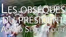 Les obsèques du Président Ahmed Sékou Touré, Volume 2 (1984)