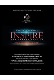 INSPIRE: The Dreams Live On