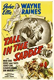 Tall in the Saddle (1944) Poster - Movie Forum, Cast, Reviews