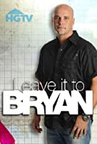 Leave It to Bryan