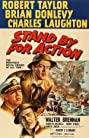 Stand by for Action (1942) Poster