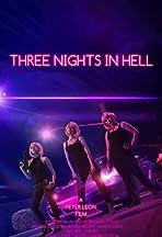 Three Nights In Hell